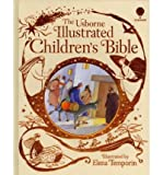 Heather Amery Usborne Illustrated Children's Bible (Usborne Bible Stories)