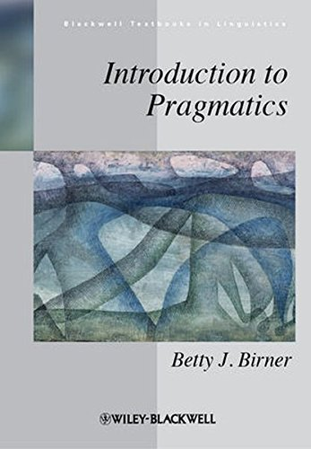 Introduction to Pragmatics (Blackwell Textbooks in Linguistics)