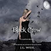 Black Crow: The Raven Series, Book 2 | J.L. Weil