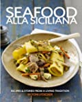 Seafood alla Siciliana: Recipes and S...