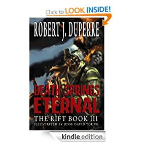 Death Springs Eternal (The Rift Book III)