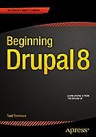 Beginning Drupal 8 Front Cover