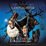 Lamplighter: Monster Blood Tattoo, Book 2 (       UNABRIDGED) by D. M. Cornish