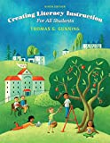 Creating Literacy Instruction for All Students, Loose-Leaf Version, 9/e