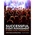 Successful Event Management: A Practical Handbook (with Coursemate and ebook)
