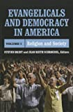 img - for Evangelicals and Democracy in America: Religion and Society book / textbook / text book