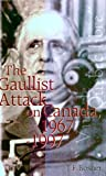 img - for The Gaullist Attack on Canada, 1967-1997 by J. F. Bosher (1998-12-01) book / textbook / text book