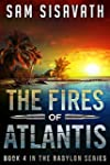 The Fires of Atlantis (Purge of Babyl...