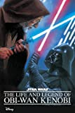 img - for Star Wars: Life and Legend of Obi-Wan Kenobi book / textbook / text book