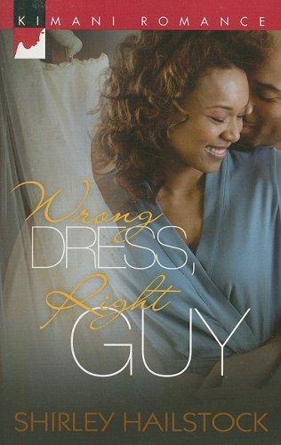 Image of Wrong Dress, Right Guy (Kimani Romance)