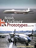 Image of British Airliner Prototypes Since 1945