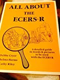 img - for All about the ECERS-R A Detailed Guide in Words and Pictures to Be Used with the ECERS-R book / textbook / text book