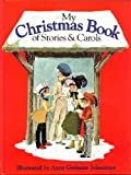 My Christmas Book of Stories and Carols (0861634233) by Jennings, Linda