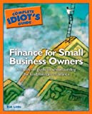 The Complete Idiots Guide to Finance for Small Business