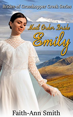 inspirational-romance-mail-order-bride-emily-clean-and-wholesome-western-victorian-historical-fronti