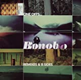 Bonobo One Offs... Remixes & B Sides