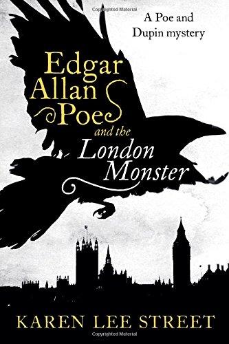 Edgar Allan Poe and the London Monster: A Novel