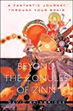 Image of Beyond the Zonules of Zinn: A Fantastic Journey Through Your Brain