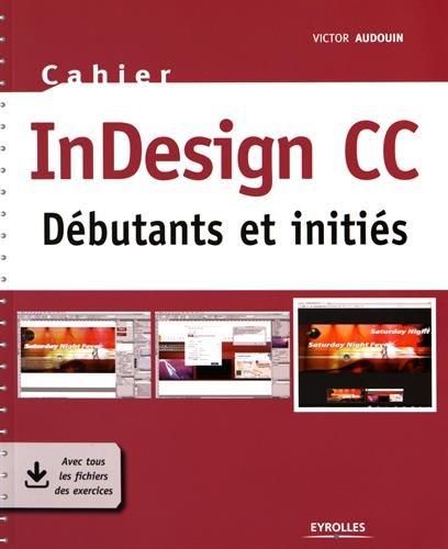 InDesign CC : Débutants et initiés