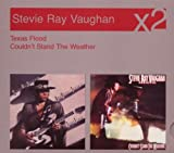 Stevie Ray Vaughan And Double Trouble Texas Flood / Couldn`t stand the Weather