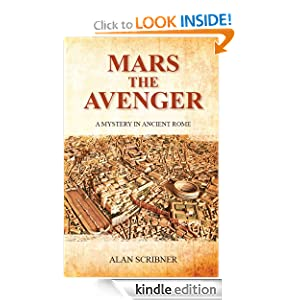 Kindle Book Bargains: Mars the Avenger, by Alan Scribner. Publisher: Torcular Press (February 24, 2012)