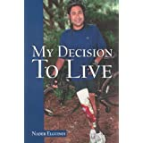 My Decision to Live ~ Nader Elguindi