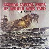 German Capital Ships of World War Two