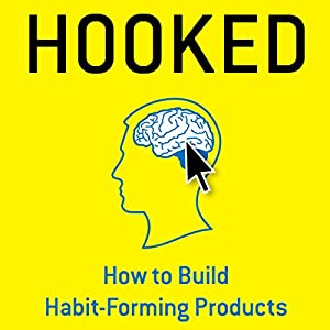 Hooked: How to Build Habit-Forming Products Audiobook