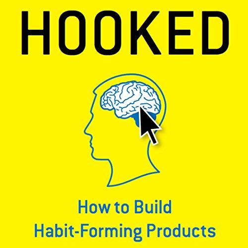 Buchseite und Rezensionen zu 'Hooked: How to Build Habit-Forming Products' von Nir Eyal