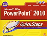 Microsoft Office PowerPoint 2010 QuickSteps (0071634916) by Matthews, Carole