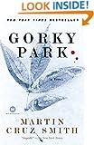 Gorky Park: A Novel (Arkady Renko Series Book 1)