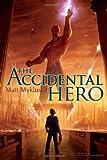 The Accidental Hero (A Jack Blank Adventure)