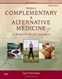 img - for By Lyn W. Freeman PhD Mosby's Complementary & Alternative Medicine: A Research-Based Approach, 3e (3rd Edition) book / textbook / text book