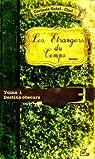 Les Etrangers du Temps, tome 1 : Destins Obscurs par Corinne Gatel-Chol