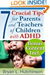 7 Crucial Tips For Parents and Teache...