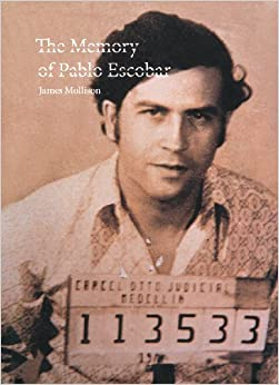 James Mollison: The Memory of Pablo Escobar: Rainbow Nelson, James