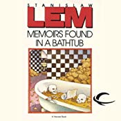 Memoirs Found in a Bathtub | [Stanislaw Lem]