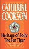 Heritage of Folly & The Fen TIger Omnibus (Catherine Cookson Ominbuses)
