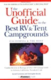 Search : The Unofficial Guide to the Best RV & Tent Campgrounds, California & the West (Unofficial Guides)