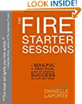 The Fire Starter Sessions: A Soulful...