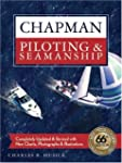 Chapman Piloting & Seamanship 66th Ed...