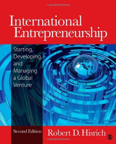International Entrepreneurship: Starting, Developing,