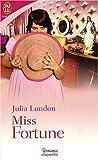 echange, troc Julia London - Miss Fortune