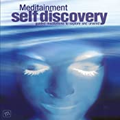 Self Discovery: Guided Meditations to Explore and Unwind | [Richard Latham]