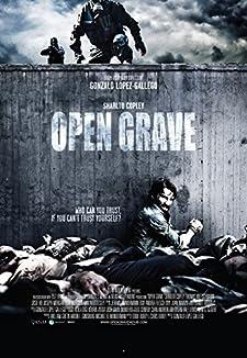 オープン・グレイヴ 感染