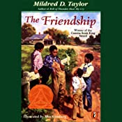 The Friendship | [Mildred D. Taylor]