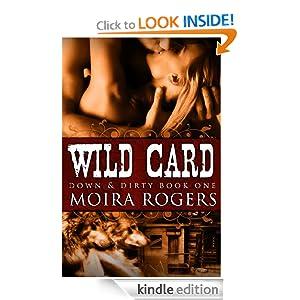 Wild Card (Down & Dirty #1)