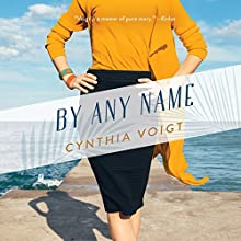 By Any Name Audiobook by Cynthia Voigt Narrated by Katherine Fenton