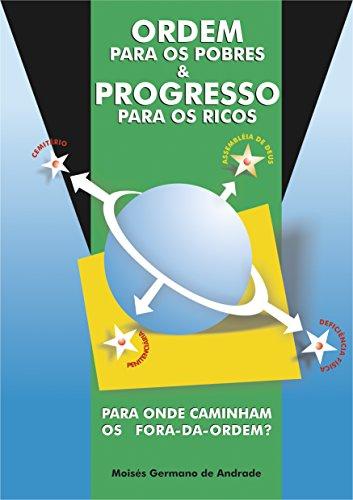 ordem-para-os-pobres-e-progresso-para-os-ricos-para-onde-caminham-os-fora-da-ordem-portuguese-editio