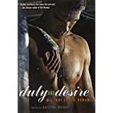 Duty and Desire: Military Erotic Romance ~ Kristina Wright